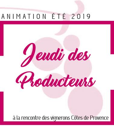 LES JEUDIS DES PRODUCTEURS – ANIMATION ÉTÉ 2019